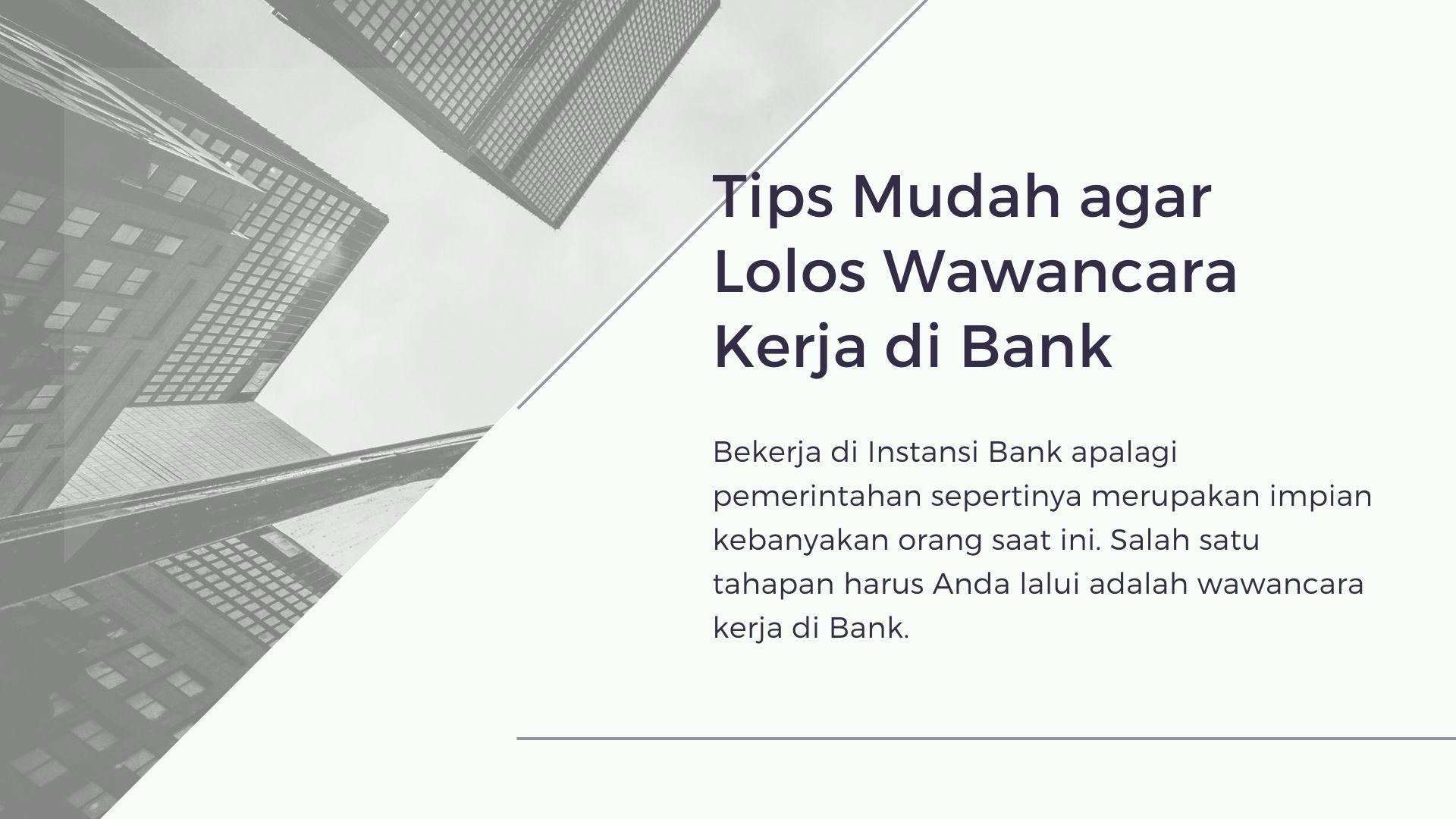 Wawancara Kerja Di Bank