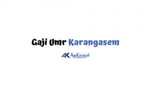 Gaji Umr Karangasem