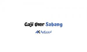 Gaji Umr Sabang